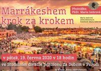 Pozvánka na přednášku o Marrakéshem krok za krokem