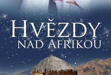 Dechberoucí příběh Hvězdy nad Afrikou